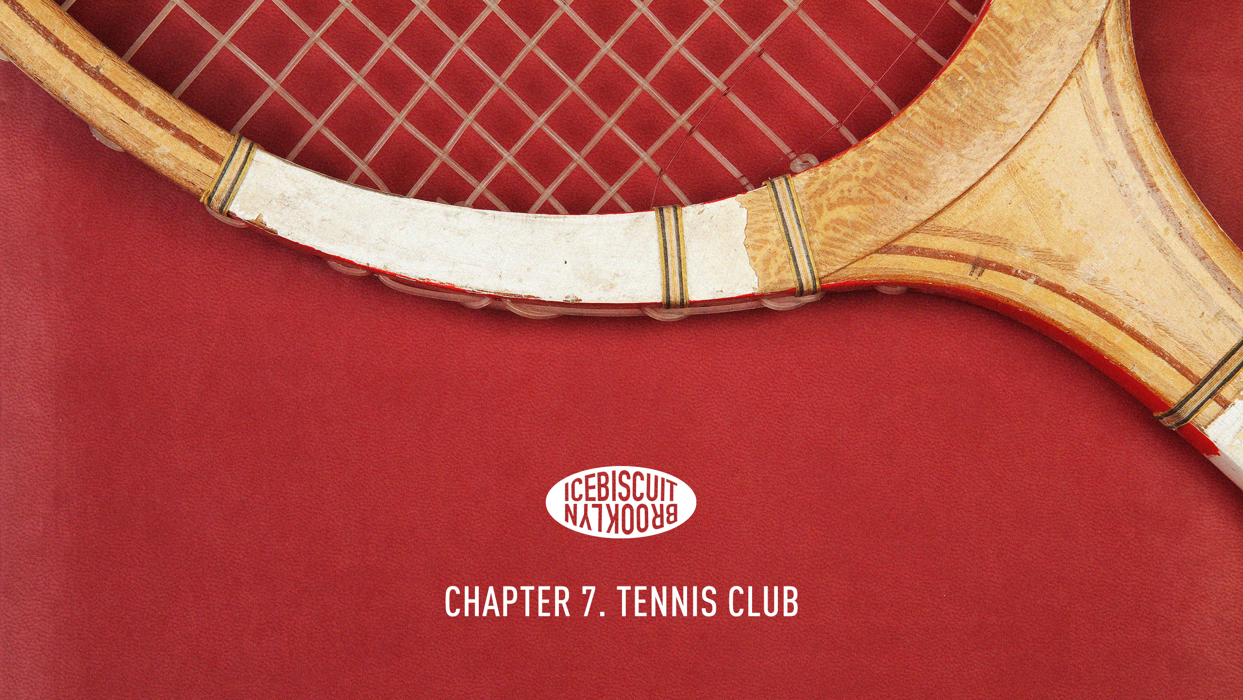 아이스비스킷 - chapter 7. Tennis Club