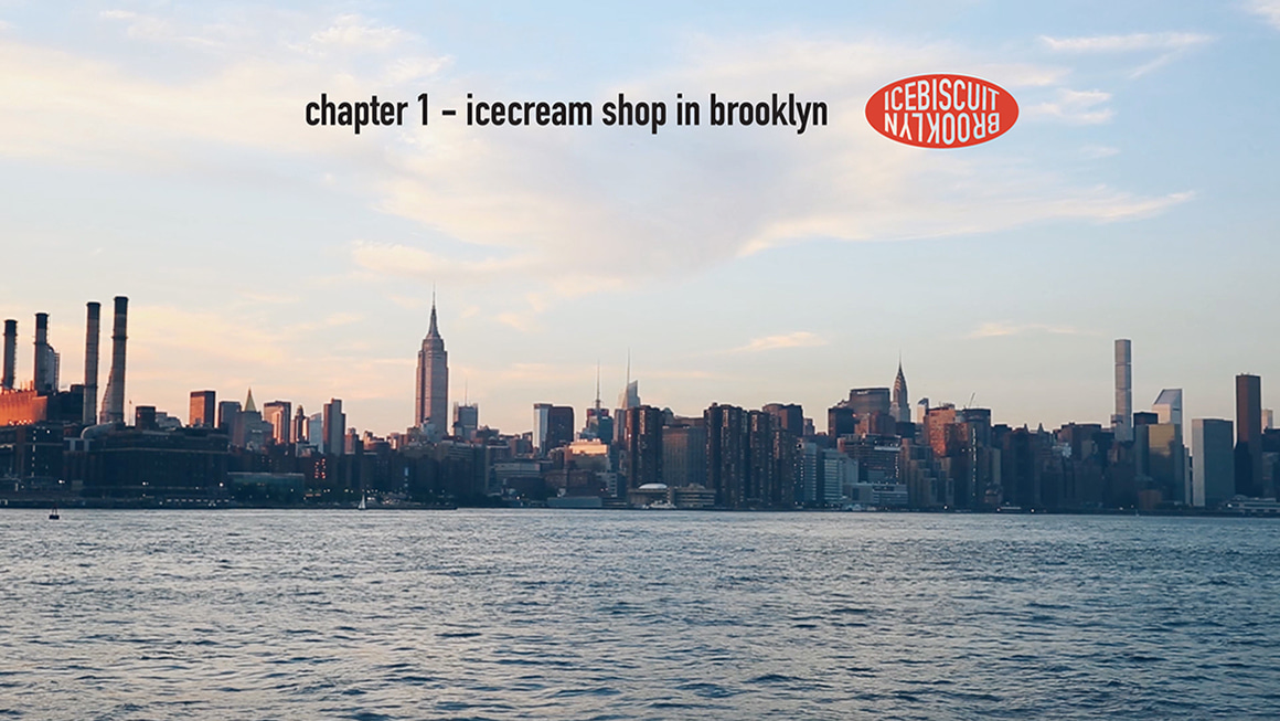 아이스비스킷 - chapter 1. icecreamshop in brooklyn